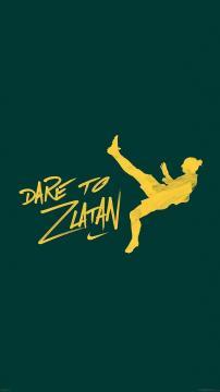 Dare To Zlatan口号,锁屏图片,高清手机壁纸,体育-好运图库
